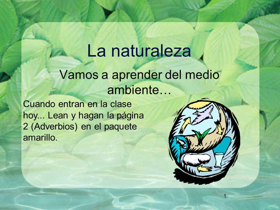 Vamos a aprender del medio ambiente…