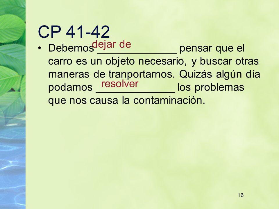 CP 41-42 dejar de.