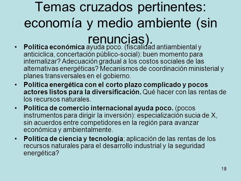 Temas cruzados pertinentes: economía y medio ambiente (sin renuncias).