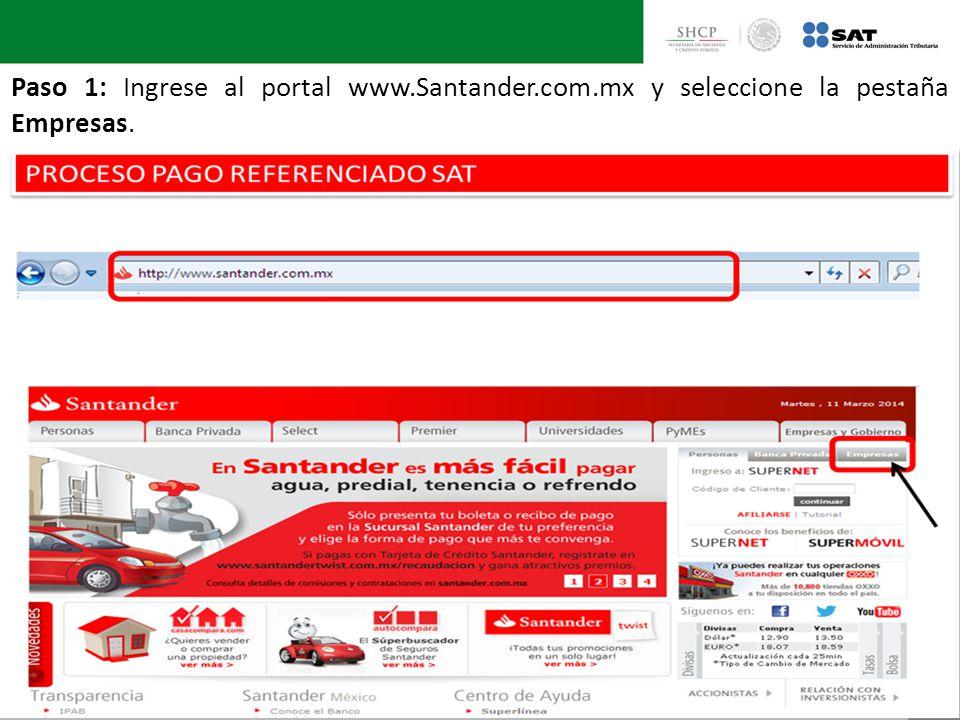 Paso 1: Ingrese al portal www. Santander. com