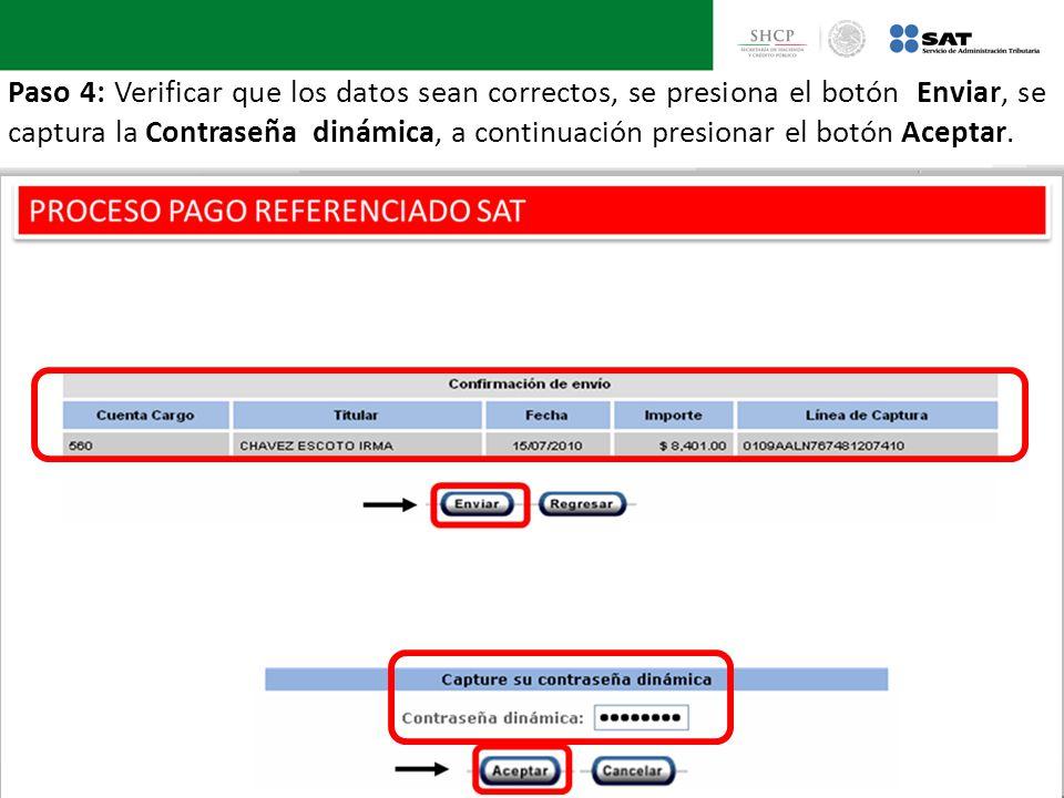Paso 4: Verificar que los datos sean correctos, se presiona el botón Enviar, se captura la Contraseña dinámica, a continuación presionar el botón Aceptar.