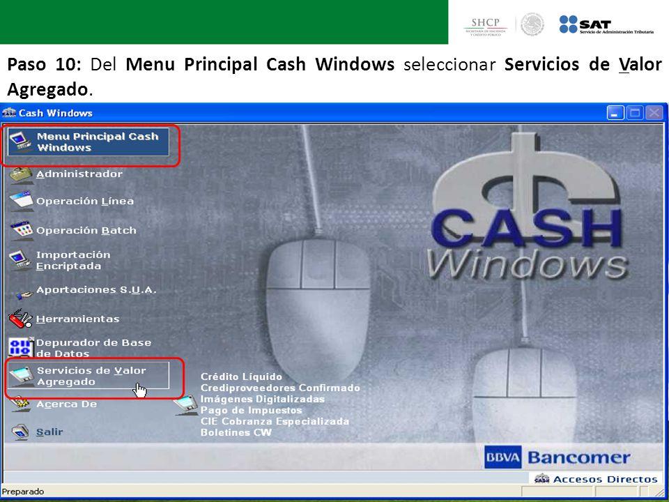 Paso 10: Del Menu Principal Cash Windows seleccionar Servicios de Valor Agregado.