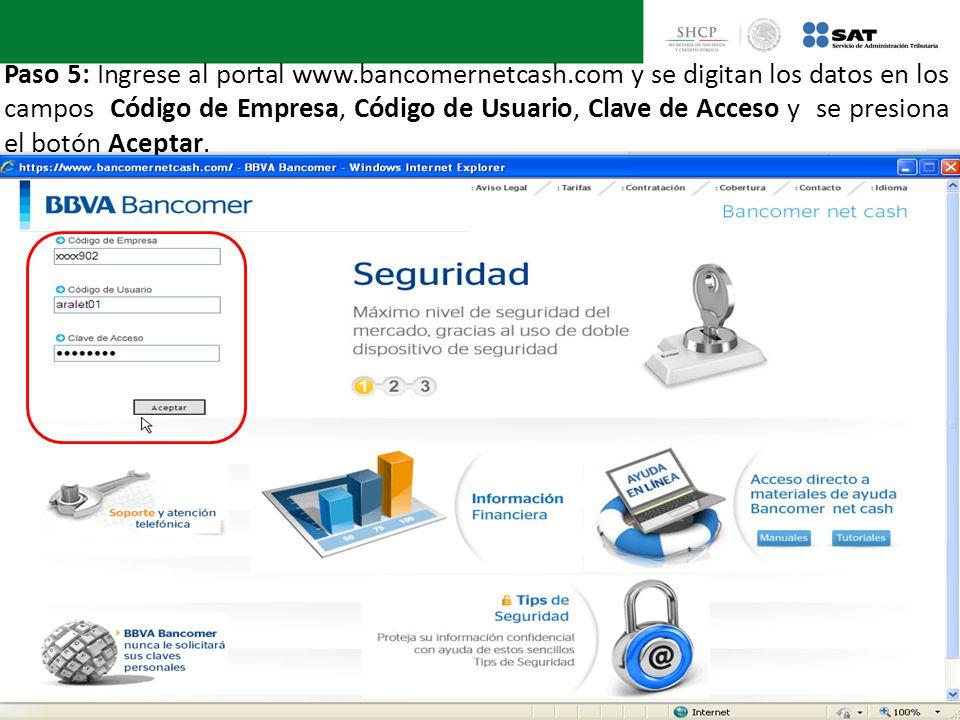 Paso 5: Ingrese al portal www. bancomernetcash