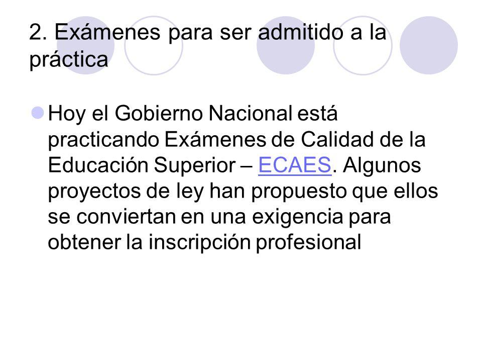 2. Exámenes para ser admitido a la práctica