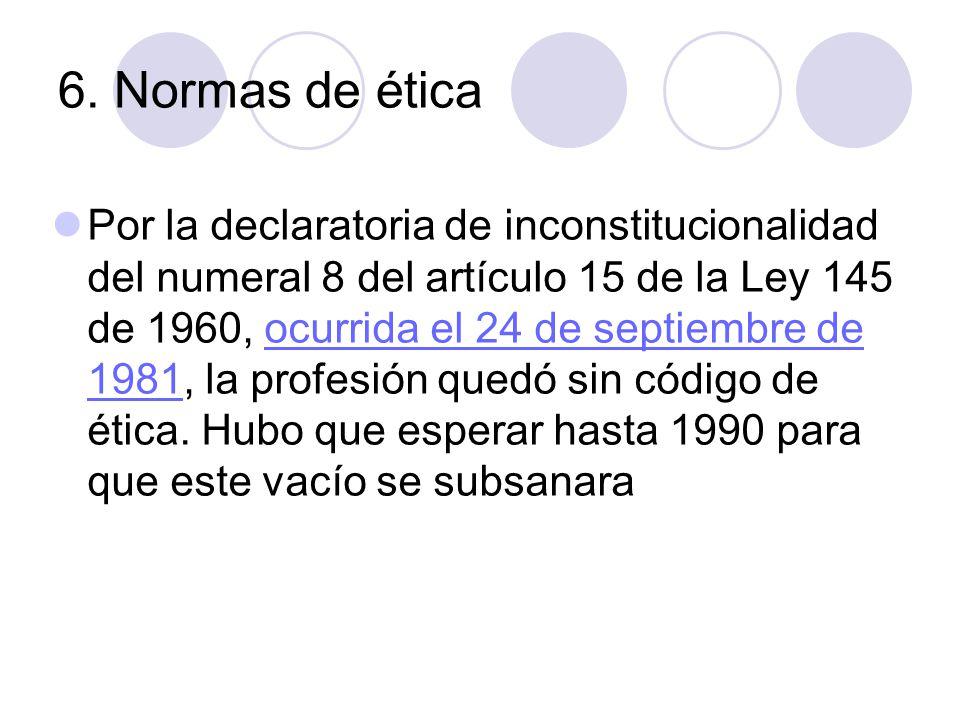 6. Normas de ética