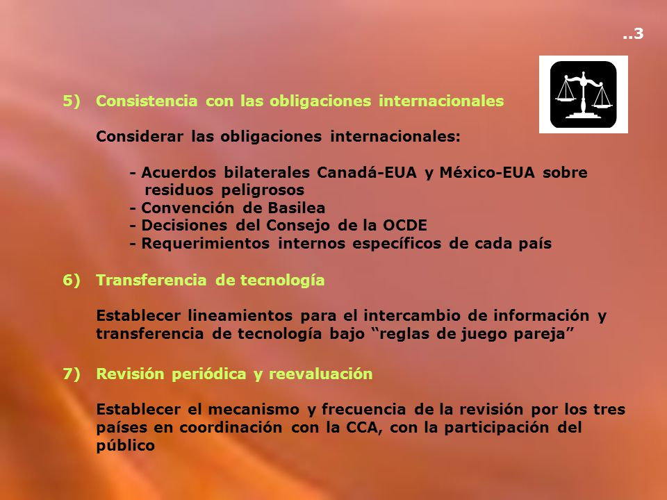 ..3 5) Consistencia con las obligaciones internacionales. Considerar las obligaciones internacionales: