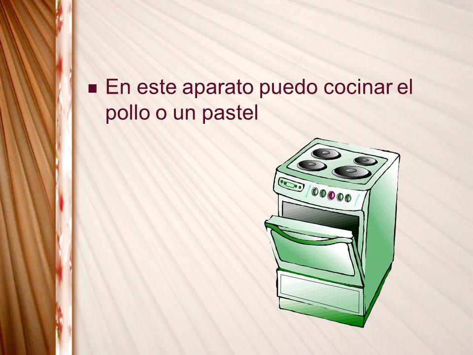 En este aparato puedo cocinar el pollo o un pastel