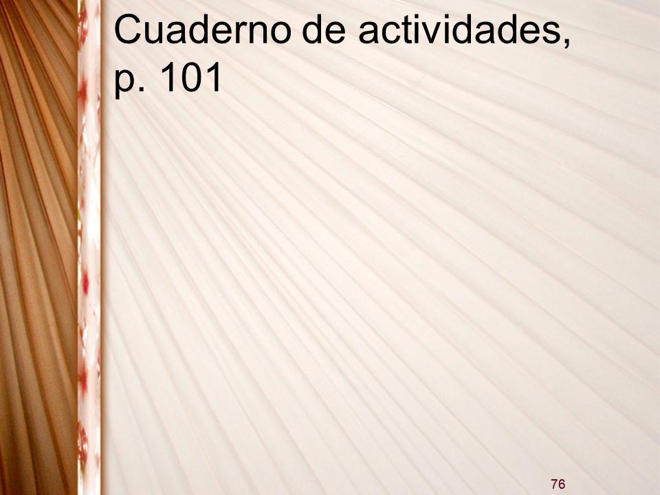 Cuaderno de actividades, p. 101