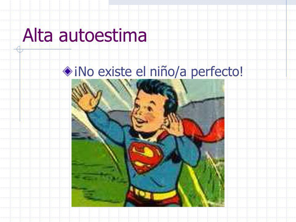¡No existe el niño/a perfecto!