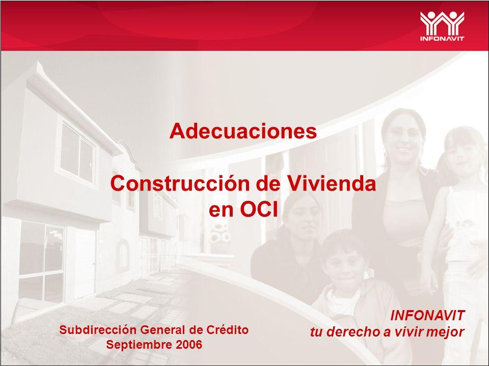 Adecuaciones Construcción de Vivienda en OCI