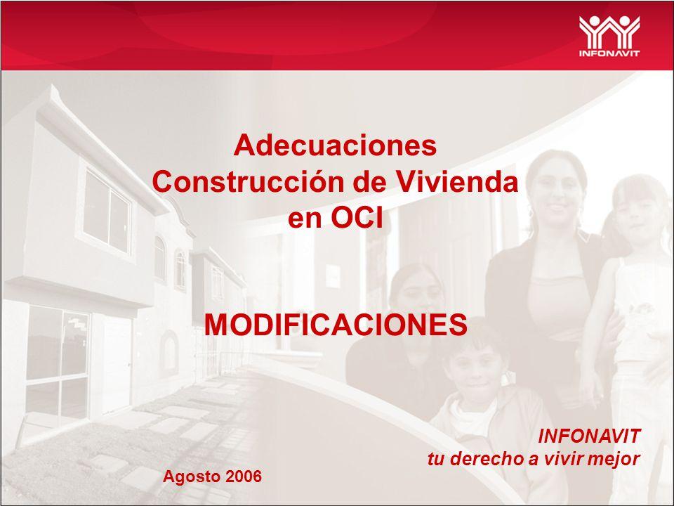 Adecuaciones Construcción de Vivienda en OCI MODIFICACIONES