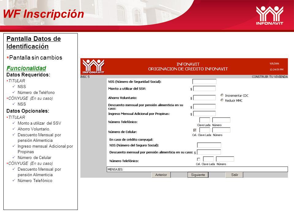 WF Inscripción Pantalla Datos de Identificación Pantalla sin cambios
