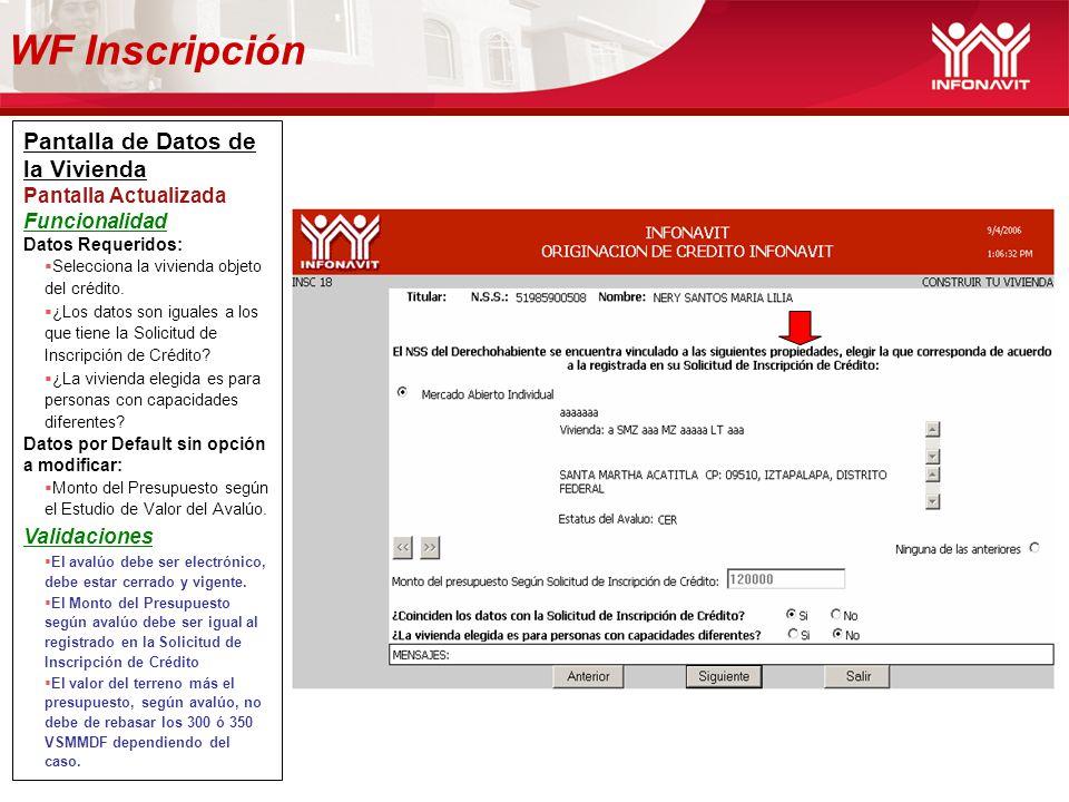 WF Inscripción Pantalla de Datos de la Vivienda Pantalla Actualizada