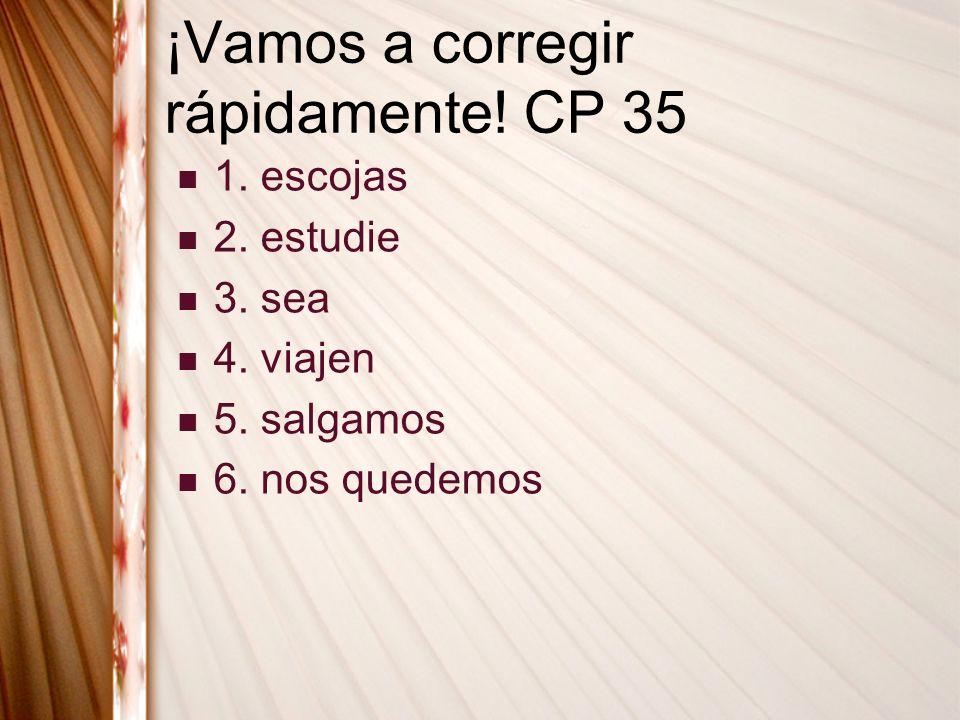 ¡Vamos a corregir rápidamente! CP 35