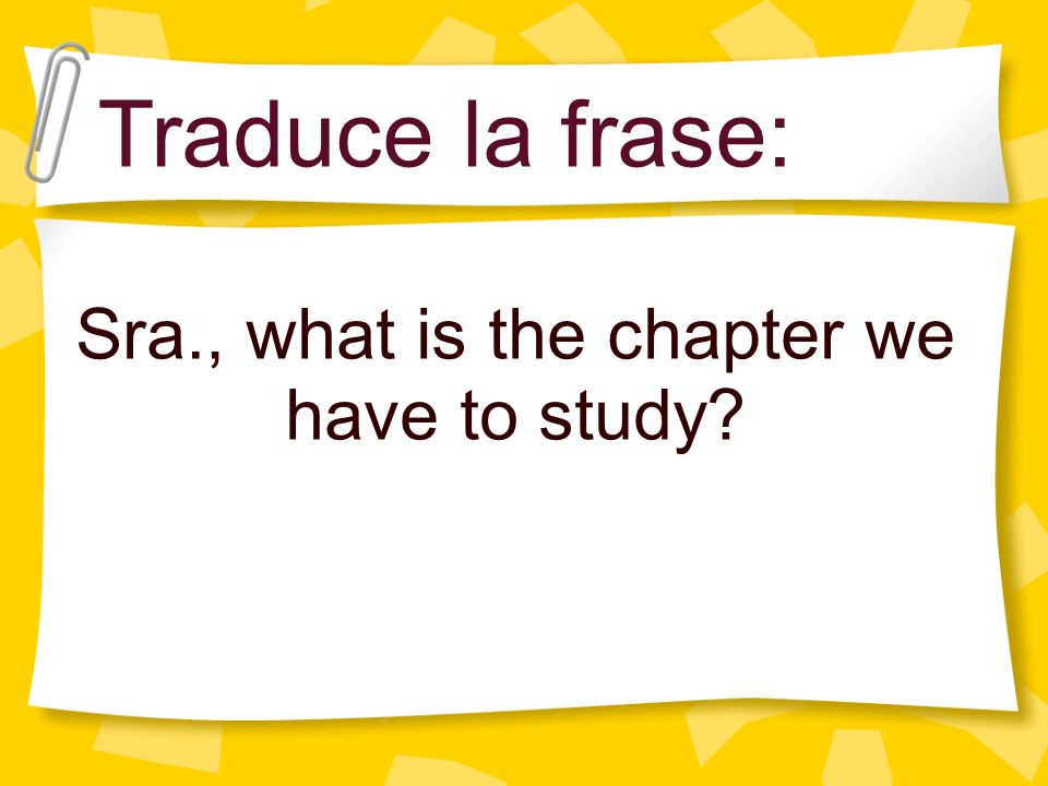 Sra., what is the chapter we have to study