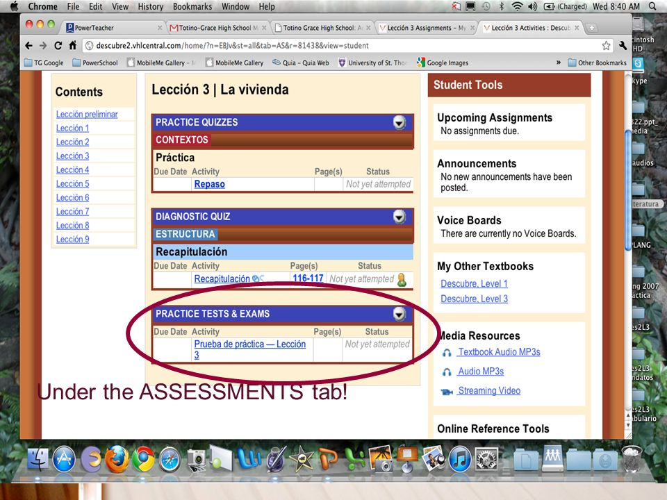 Under the ASSESSMENTS tab!