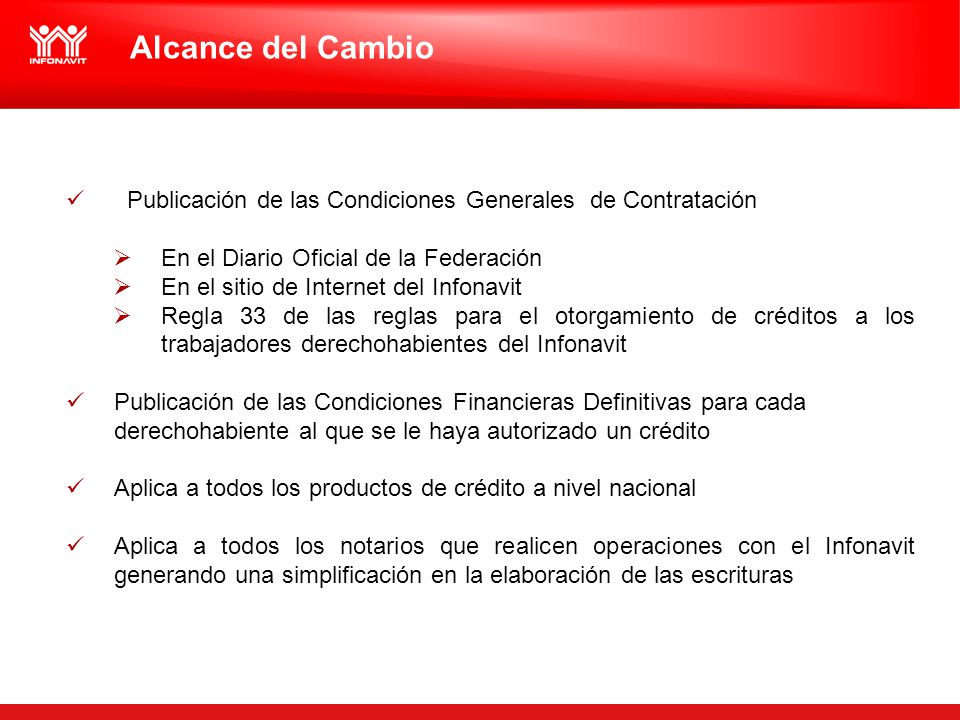 Alcance del Cambio Publicación de las Condiciones Generales de Contratación. En el Diario Oficial de la Federación.