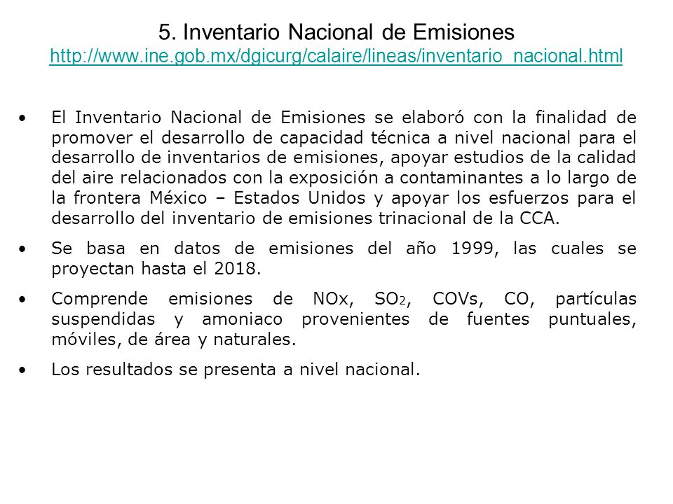 5. Inventario Nacional de Emisiones http://www. ine. gob