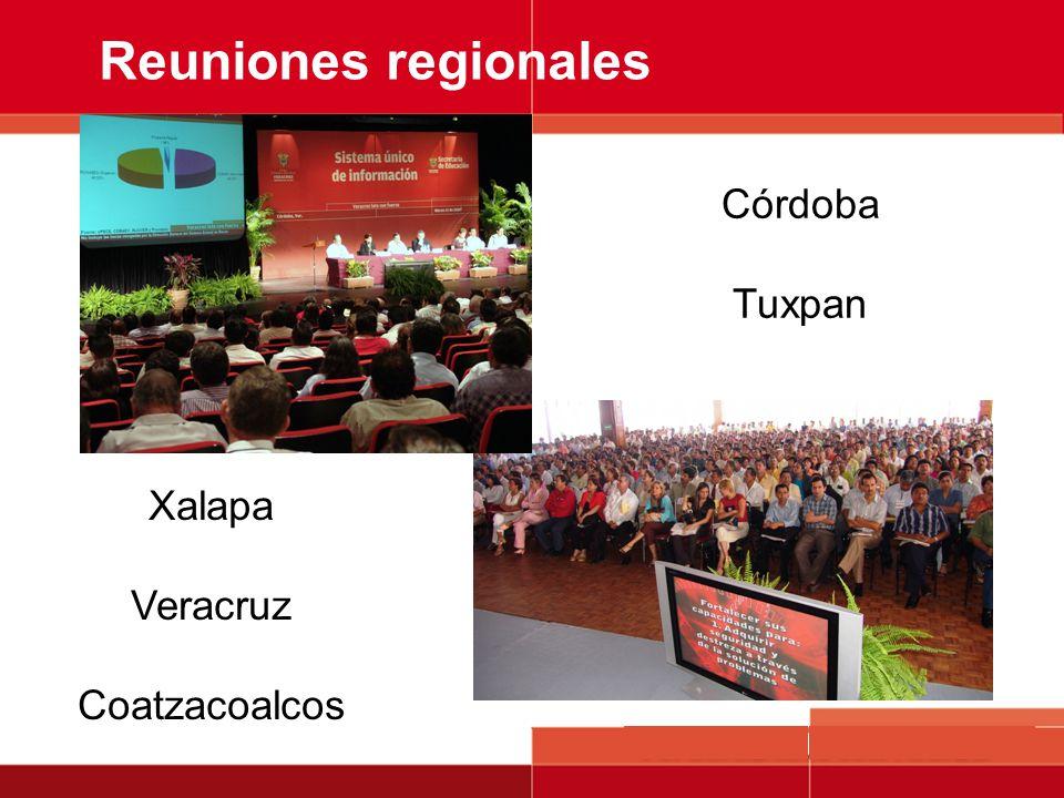 Reuniones regionales Córdoba Tuxpan Xalapa Veracruz Coatzacoalcos