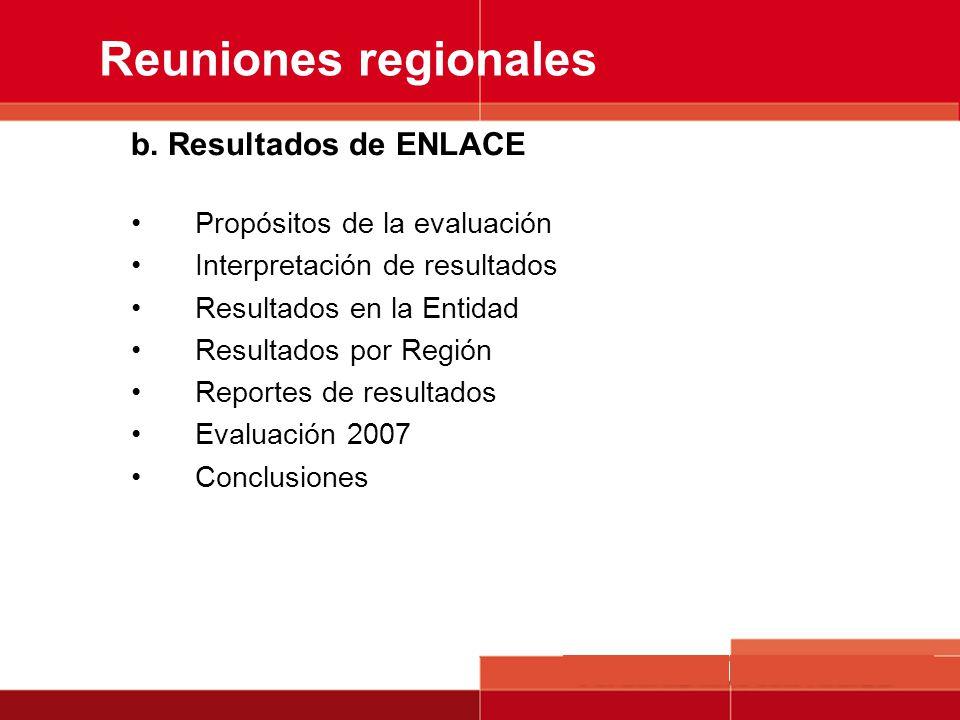 Reuniones regionales b. Resultados de ENLACE