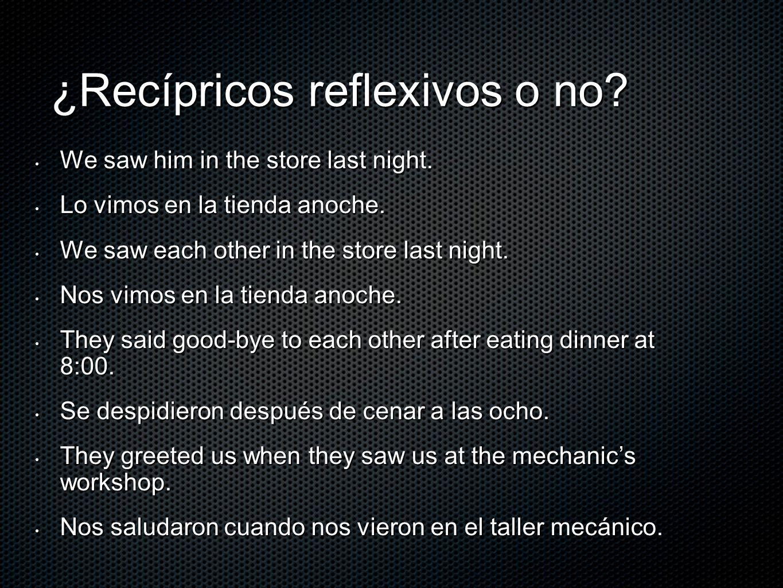 ¿Recípricos reflexivos o no
