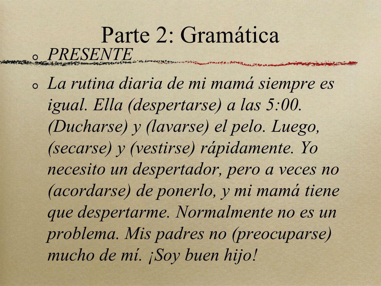 Parte 2: Gramática PRESENTE