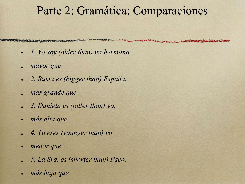 Parte 2: Gramática: Comparaciones