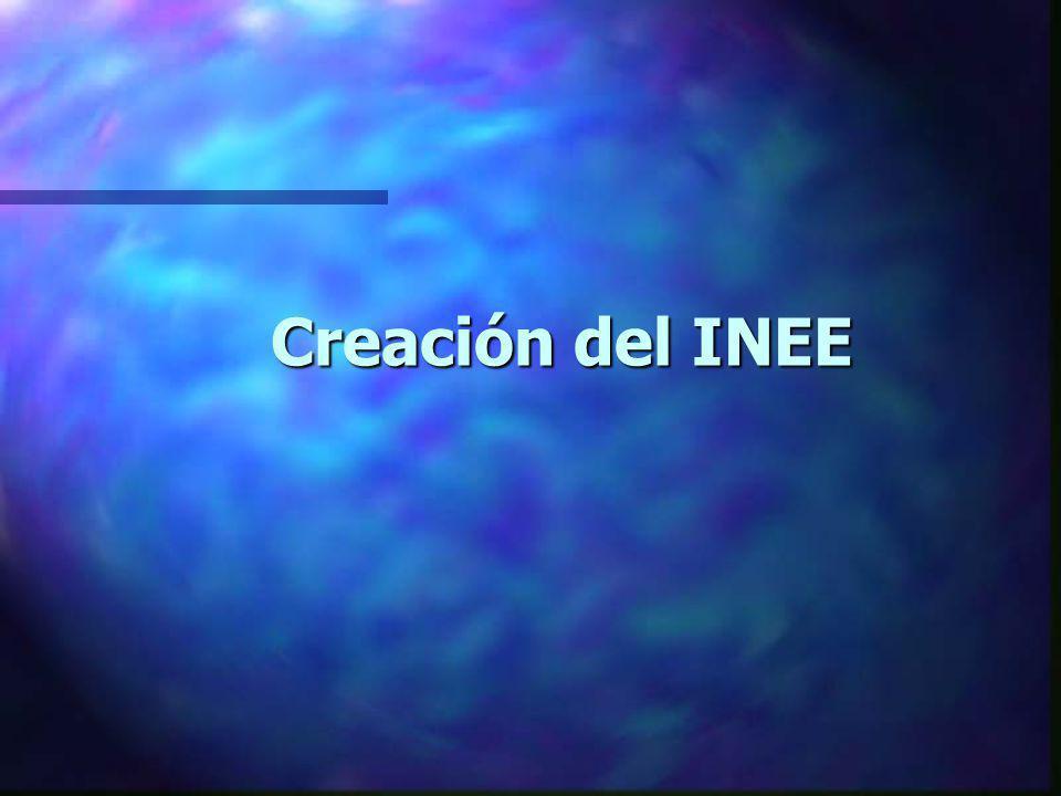 Creación del INEE