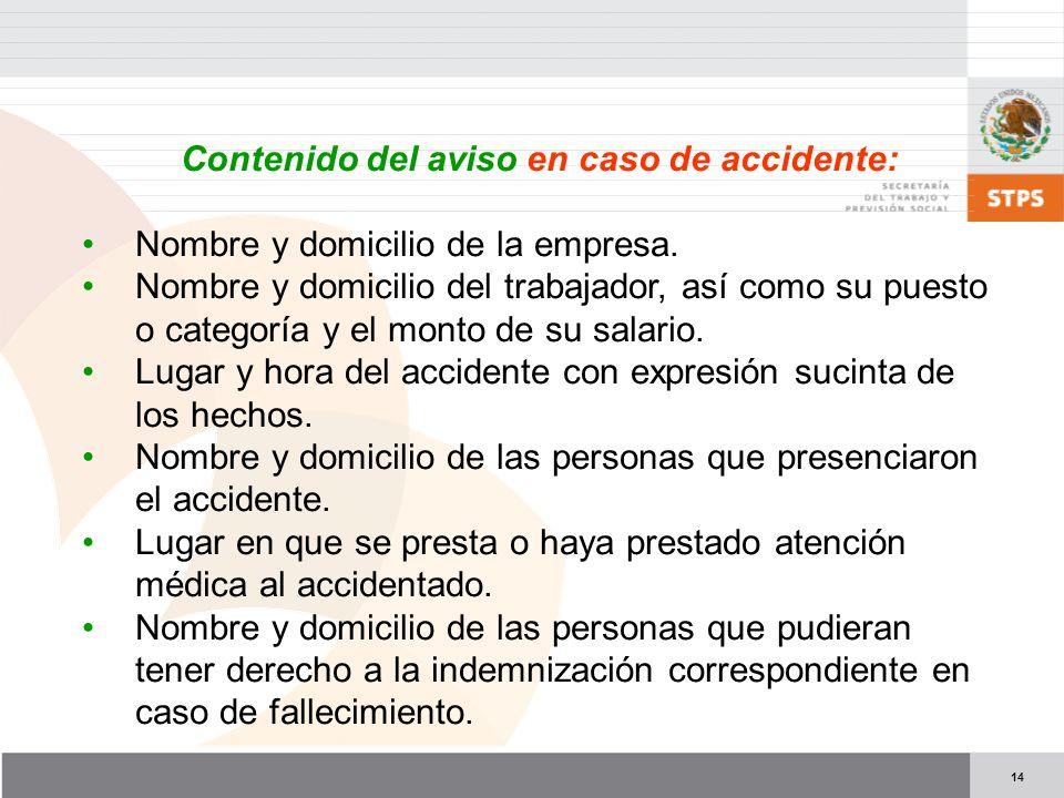 Contenido del aviso en caso de accidente: