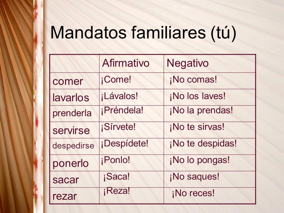 Mandatos familiares (tú)