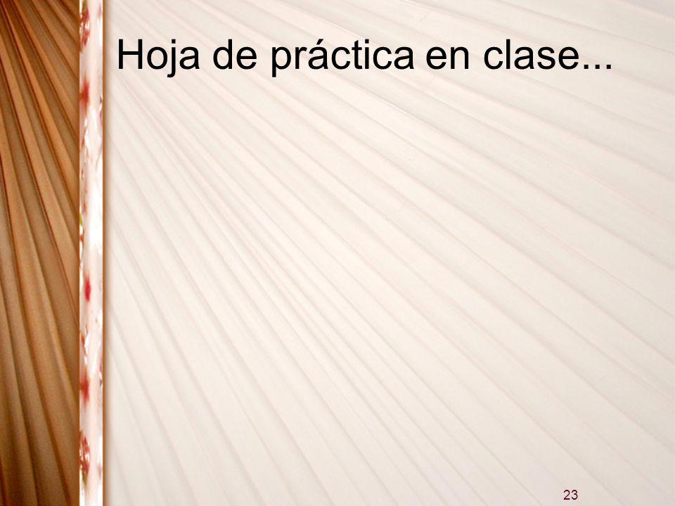 Hoja de práctica en clase...