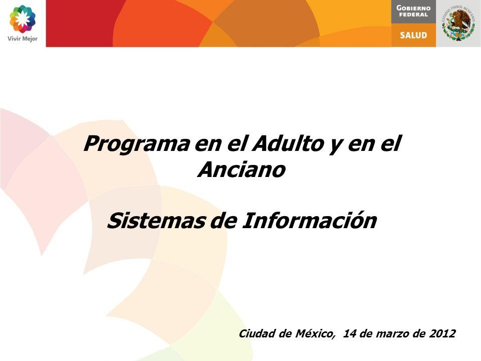 Programa en el Adulto y en el Anciano Sistemas de Información