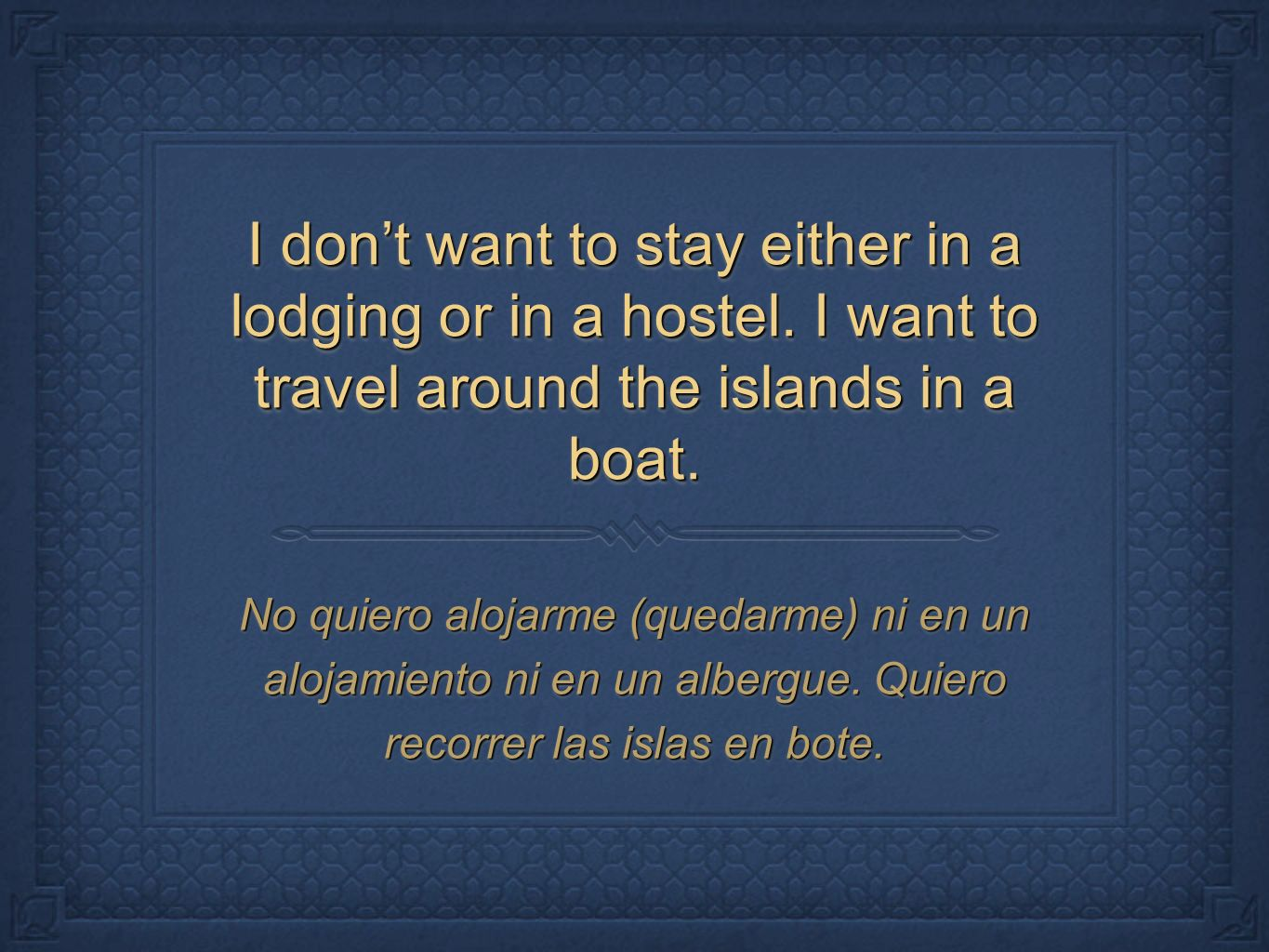 I don't want to stay either in a lodging or in a hostel