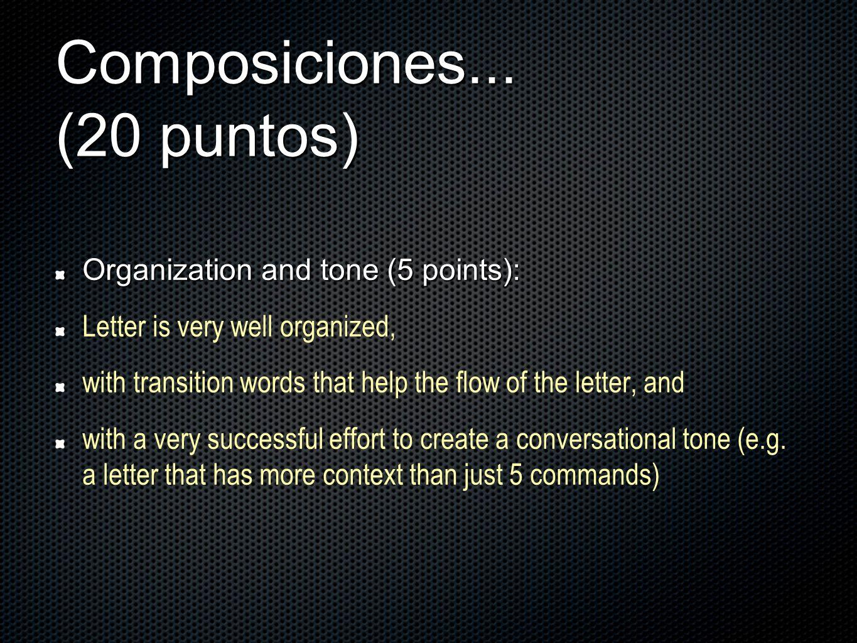 Composiciones... (20 puntos)