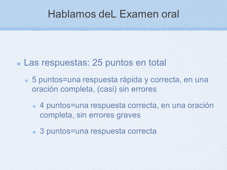 Hablamos deL Examen oral