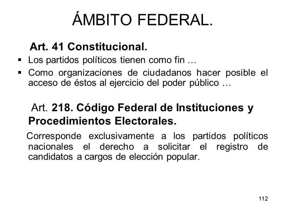 ÁMBITO FEDERAL. Art. 41 Constitucional.