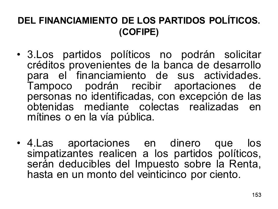 DEL FINANCIAMIENTO DE LOS PARTIDOS POLÍTICOS. (COFIPE)