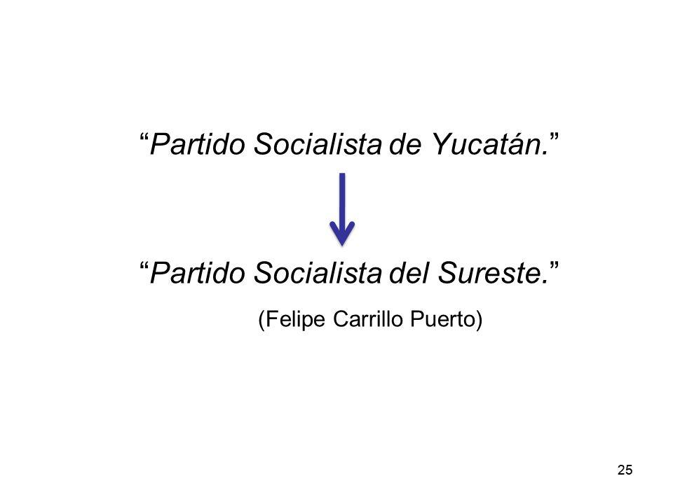 Partido Socialista de Yucatán. Partido Socialista del Sureste