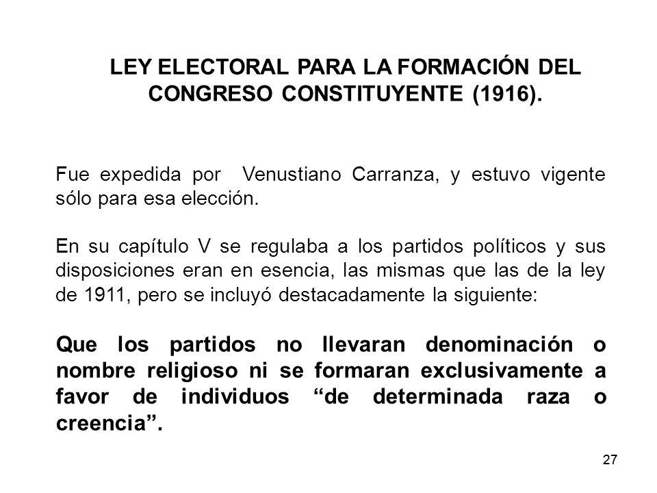 LEY ELECTORAL PARA LA FORMACIÓN DEL CONGRESO CONSTITUYENTE (1916).