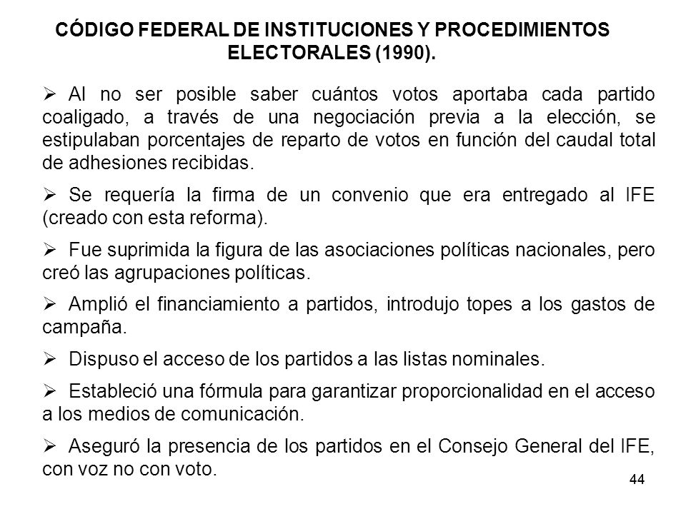 CÓDIGO FEDERAL DE INSTITUCIONES Y PROCEDIMIENTOS ELECTORALES (1990).