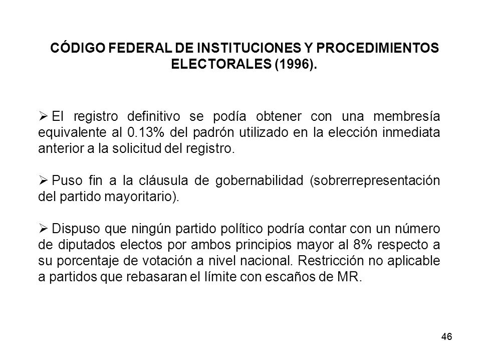 CÓDIGO FEDERAL DE INSTITUCIONES Y PROCEDIMIENTOS ELECTORALES (1996).