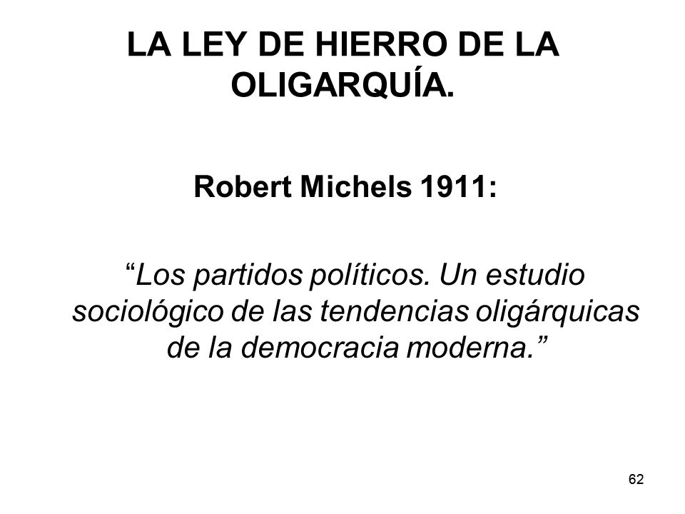 LA LEY DE HIERRO DE LA OLIGARQUÍA.
