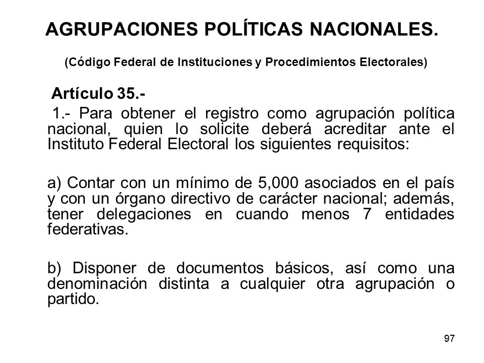 AGRUPACIONES POLÍTICAS NACIONALES