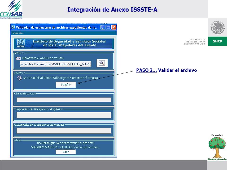 Integración de Anexo ISSSTE-A PASO 2… Validar el archivo