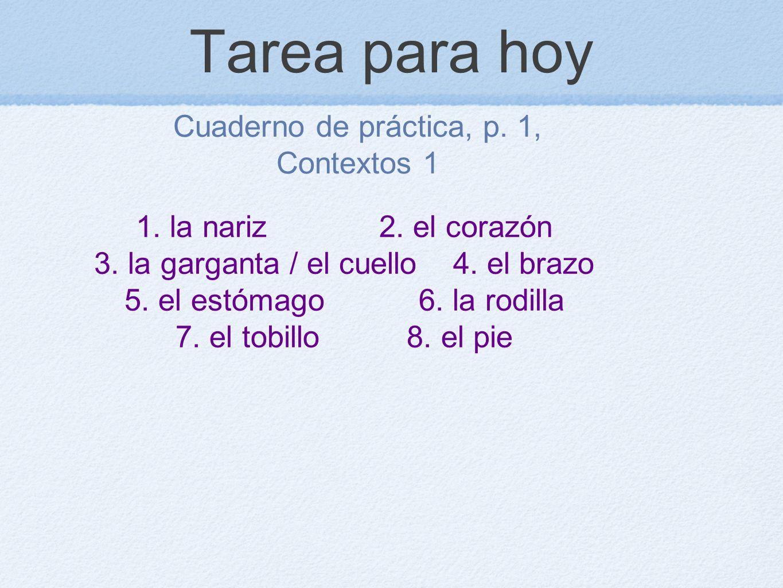 Tarea para hoy Cuaderno de práctica, p. 1, Contextos 1