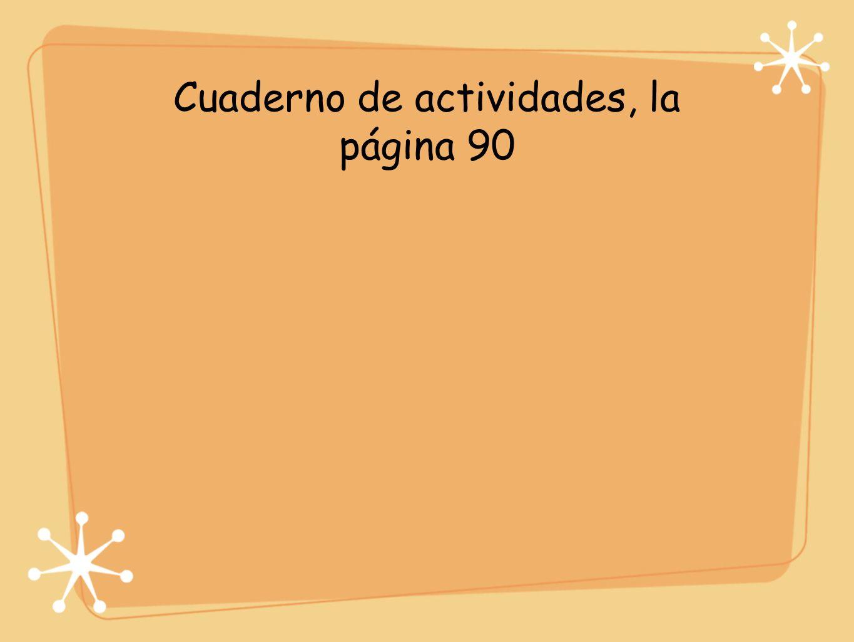 Cuaderno de actividades, la página 90