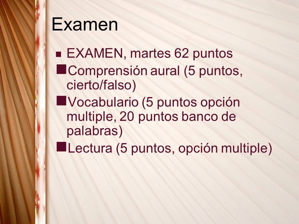 Examen EXAMEN, martes 62 puntos