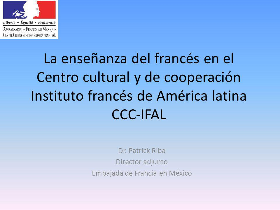 Dr. Patrick Riba Director adjunto Embajada de Francia en México