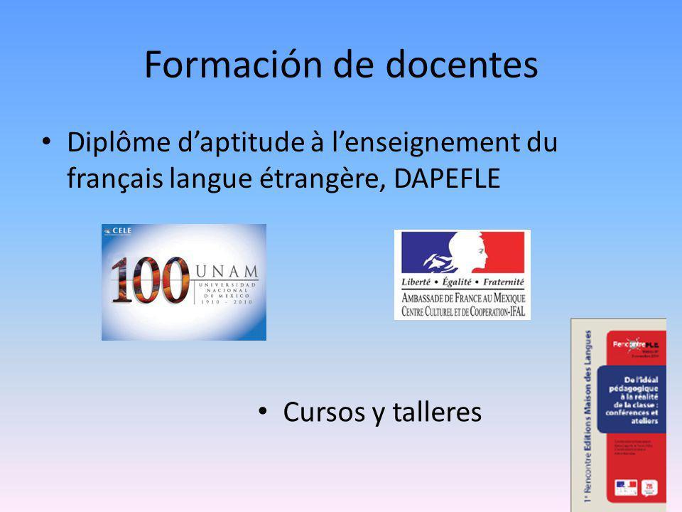 Formación de docentes Diplôme d'aptitude à l'enseignement du français langue étrangère, DAPEFLE.