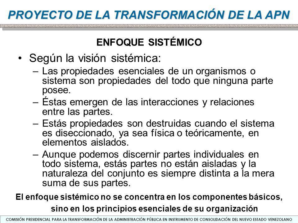 Según la visión sistémica: